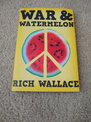War and Watermelon by Rich Wallace (Trade Cloth). Condition is Brand New. for Sale in Garner, NC