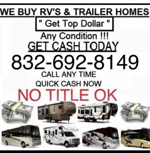 WE BUY RVS & TRAILERS for Sale in Stafford, TX
