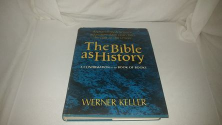 The Bible History A Confirmation of the Book of Books by Werner Keller 1964 Vintage GC for Sale in La Habra,  CA