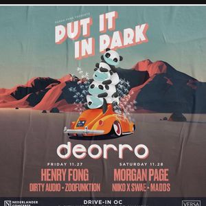 Deorro, Put It In Park Ticket, Upfront for Sale in Bloomington, CA