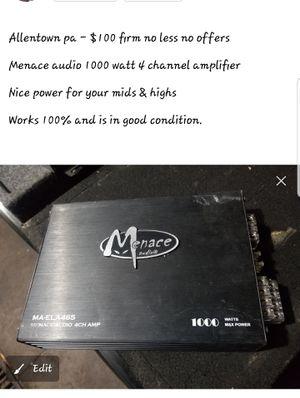 Menace 1000 watt 4 channel amp for Sale in Allentown, PA