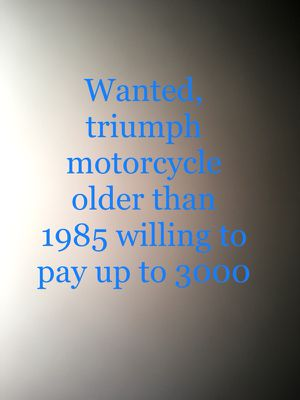 Wanted triumph motorcycle for Sale in Temecula, CA