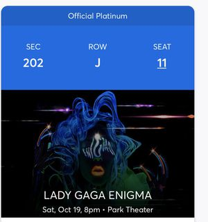 Lady Gaga Enigma, Sat Oct 19th - Vegas for Sale in Norco, CA