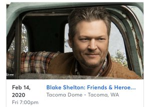 Blake Shelton February 14, 2020 for Sale in Federal Way, WA