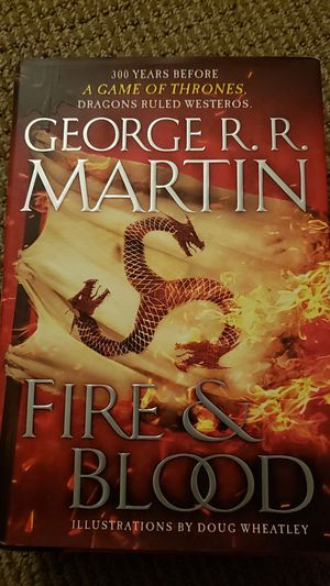 Fire & Blood by George RR Martin (hardcover) for Sale in Kirkland, WA