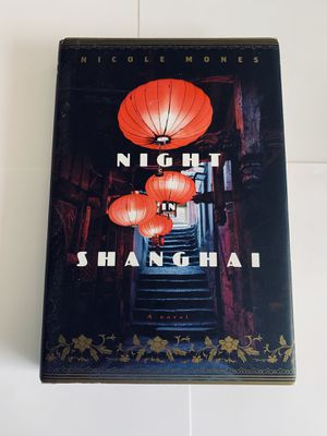 A Night in Shanghai by Nicole Mones from Lost in Translation. for Sale in Westminster, CA