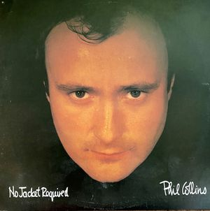 "Phil Collins ""No Jacket Required"" Vinyl Album $11 for Sale in Ringgold, GA"