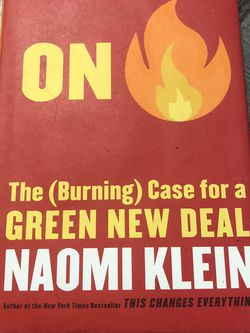 Like New Hardcover Book On Fire: The (Burning) Case for a Green New Deal by Naomi Klein for Sale in Pinellas Park,  FL