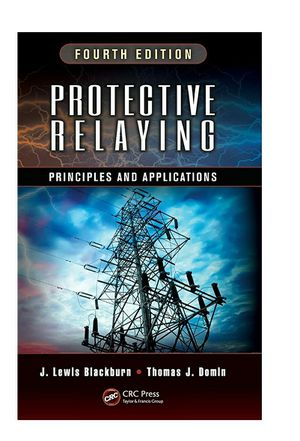 Protective Relaying: Principles and Applications, Fourth Edition 4th Edition for Sale in Bremerton, WA