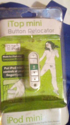 Top Mini button relocater...iPod mini attachment 5$ for Sale in Colton, CA