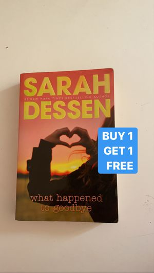 What Happened go Goodbye by Sarah Dessen for Sale in Greer, SC