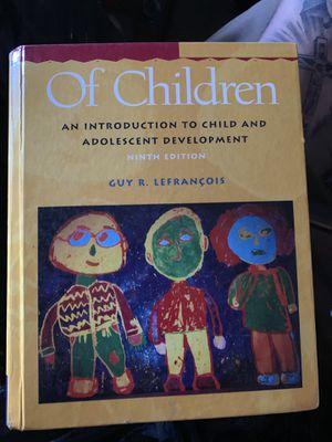 Of children an intro to child and adolescent development for Sale in Pico Rivera, CA