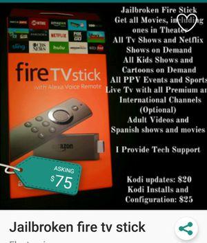 Fully Jailbroken Fire Tv Stick for Sale in Fresno, CA