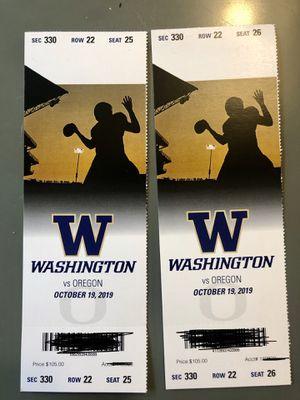 Washington husky Vs Oregon Football tickets(UW/UO) for Sale in Seattle, WA