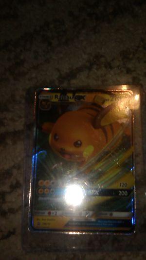 A Pokemon card name is Raichu GX 210 + 120 + 200 for Sale in Dinuba, CA