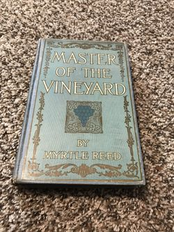 Master of the Vineyard by Myrtle Reed 1910 Vintage Book for Sale in French Creek,  WV