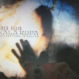 Greg Ellis: Kala Rupa - Explorations in Rhythm (CD) (traditional) (Narada World) for Sale in Layton, UT