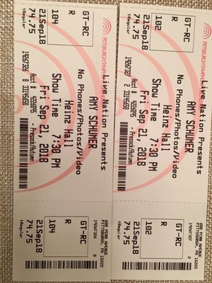 Amy Schumer tickets for 11/18 @8pm for Sale in Houston, PA