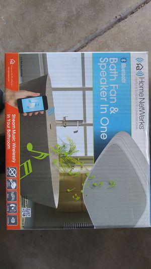 Bathroom exhaust fan and Bluetooth speaker for Sale in Phoenix, AZ