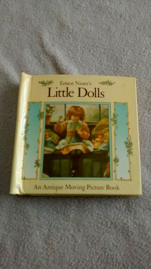1987 Ernest Nister's Little Dolls Antique moving picture book vintage for Sale in Perris, CA