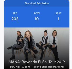 Mana Concert 11/17/2019 for Sale in Scottsdale, AZ