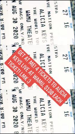 Alicia keys concert tickets (4) wamu theatre aug 30th for Sale in Fall City,  WA