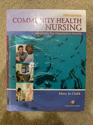 LIKE NEW(NEVER USED) COMMUNITY HEALTH NUSING BY MARY JO CLARK 5th EDITION for Sale in Minneapolis, MN