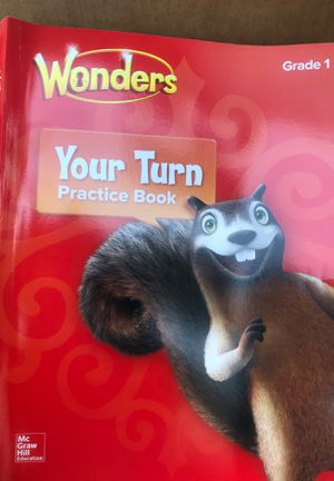 Elementary Core Reading: Reading Wonders, Grade 1, Your Turn Practice Book NEW for Sale in Sunnyvale, CA
