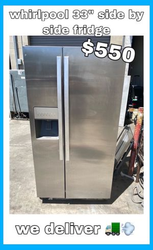 """WHIRLPOOL 33"""" STAINLESS SIDE BY SIDE FRIDGE for Sale in Santa Ana, CA"""