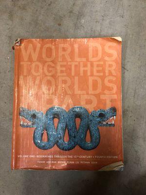 Worlds Together Worlds Apart Texbook Volume 1: Fourth Edition by Tignor Adelman Brown Elman Liu Pittman Shaw for Sale in Orange, CA
