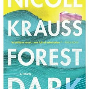 Book Forest Dark By Nicole Krauss for Sale in Carson, CA