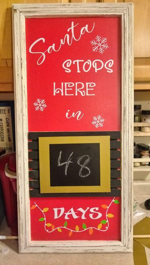 Hand Made Santa Count Down Sign for Sale in Van Wert, OH