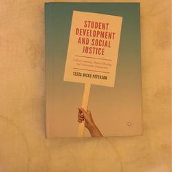 Student Development and Social Justice By Tessa Hicks Peterson for Sale in Chino,  CA