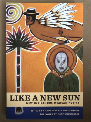 Like A New Sun (Collection or Indigenous Mexican Poetry) for Sale in Irvine, CA