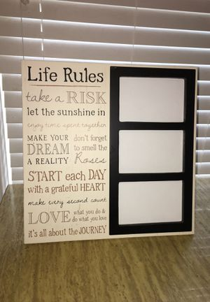 Life Rules photo frame hold 3 4x6 photos for Sale in Riverside, IL