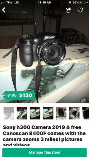 Sony h300 /& Canoscan 8400f buy the camera canoscan comes free .camera shoot videos 3miles away clear as day.. for Sale in US