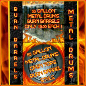 🔥🔥🔥BURN BARRELS🔥🔥🔥💥55 GALLON METAL DRUMS💥 for Sale in Goldsboro, NC