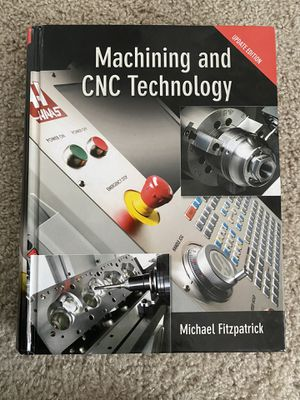 CNC Machining text book for Sale in Columbus, OH