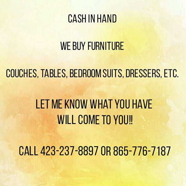 Cash in hand for furniture NO JUNK please