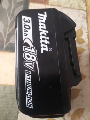 18 v battery makita. 3.0 ah for Sale in Crestwood, IL