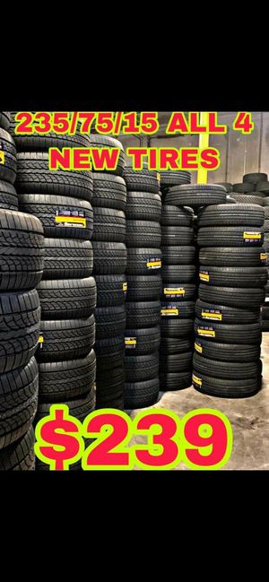 235 75 15 BRAND NEW SET OF TIRES for Sale in Mesa, AZ