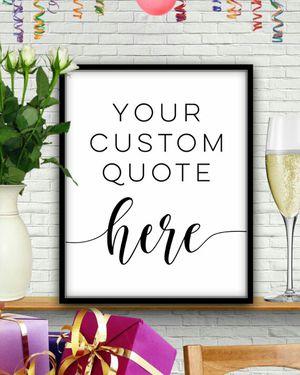 Custom Quote Print - Personalized Decor for Sale in Coffeyville, KS