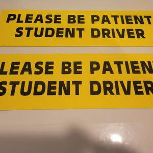 19x6 Inch 2pcs Student Driver Magnetic Car Signs Please Be Patient Student Driver for Sale in Romeoville, IL
