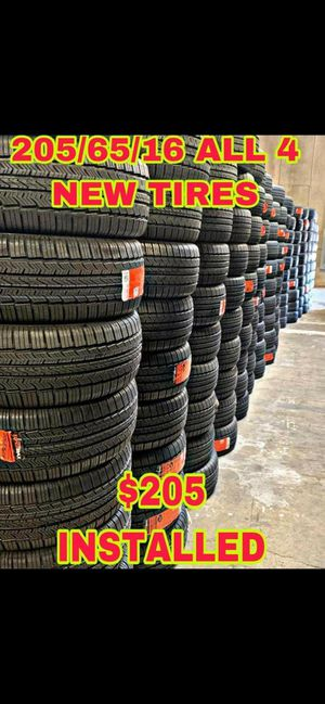 BRAND NEW SET OF TIRES 205 65 16 for Sale in Phoenix, AZ