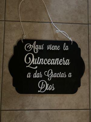 Letrero (Quinceañera) for Sale in Covina, CA