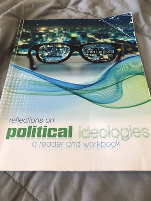 Textbook: Reflections on political ideologies- a reader and workbook - Tara Lennon for Sale in Tempe, AZ