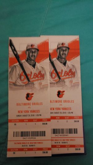 Ticket para ir aver a los orioles vrs new yor yankees for Sale in Annandale, VA