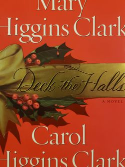Deck The Halls By Mary,Carol Higgins Clark for Sale in Schenectady,  NY
