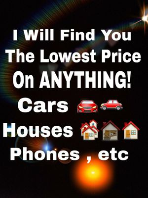 Finding You The Best Price Possible For ANYTHING!!! for Sale in Wichita Falls, TX