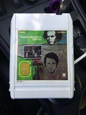 "8 track tape ""Herb Alpert and the Tijuana Brass"" for Sale in San Ramon, CA"